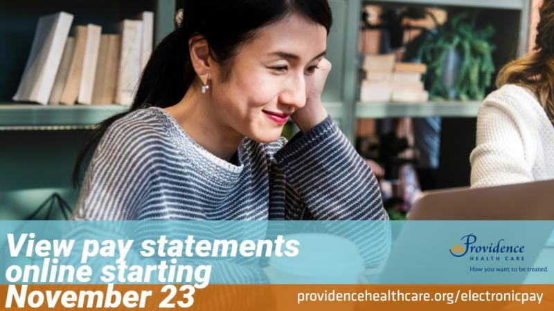 It's almost here! Get ready for the convenience of online pay statements coming November 23.